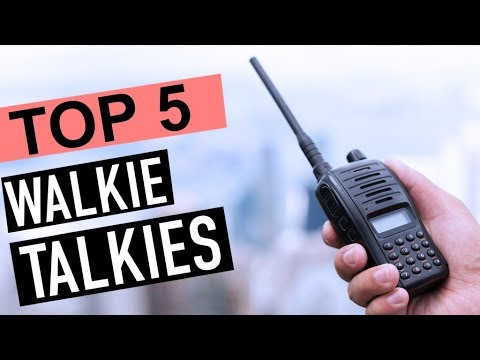 BEST 5: Walkie Talkies 2018