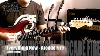 How to play Everything Now Arcade Fire guitar lesson tutorial