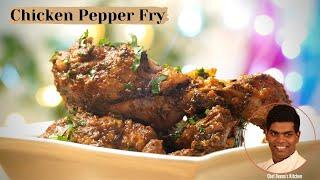 Chicken Pepper Fry Recipe in Tamil | How to Make Pepper Chicken | CDK #375 | Chef Deena's Kitchen