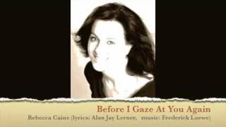 Before I Gaze At You Again (Rebecca Caine, Friday Night is Music Night, 2007)