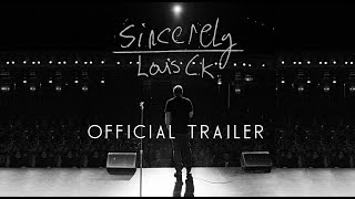 Picture of a movie: Louis C.K.: Sincerely