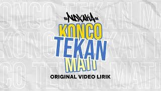 "Official Video Lirik ""Konco Tekan Mati"" NDX A.K.A Ft.PJR"