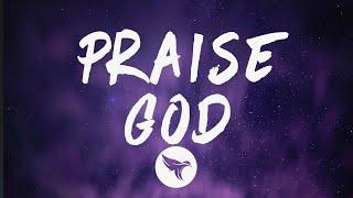 Kanye West - Praise God (Lyrics)