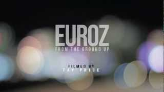 Euroz   From The Ground Up