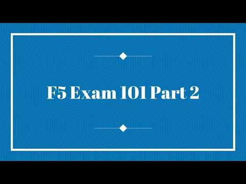 F5 Exam 101 Part 2 : Detailed Overview of F5 101 Exam - YouTube