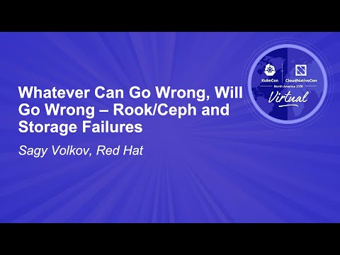 Image thumbnail for talk Whatever Can Go Wrong, Will Go Wrong – Rook/Ceph and Storage Failures
