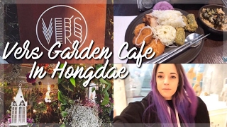 Vers Garden Cafe in Hongdae - Vlog #3 30th January 2017