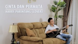 Download lagu Cinta Dan Permata Harry Parintang Mp3