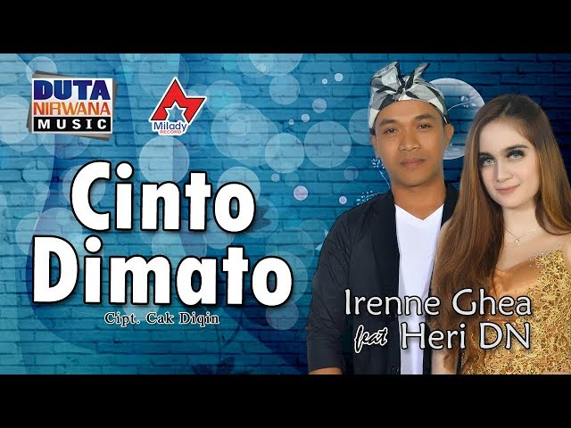 Irenne Ghea Feat Heri Dn Cinto Dimato Official