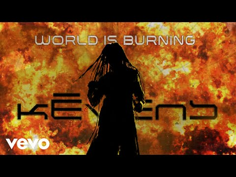 "Kēvens - ""World Is Burning"""