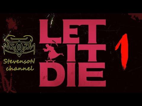 Прохождение Let it Die ✪ 1 Крутая выживалка