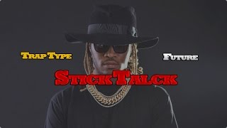 Instrumental Trap Type Future ''Stick Talk''