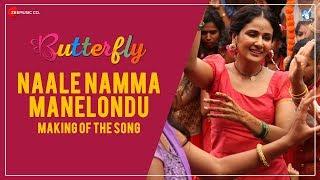 Naale Namma Manelondu - Making | Butterfly Movie Song | Parul Yadav | Amit Trivedi