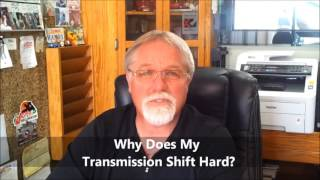 Why Does My Transmission Shift So Hard? VIDEO