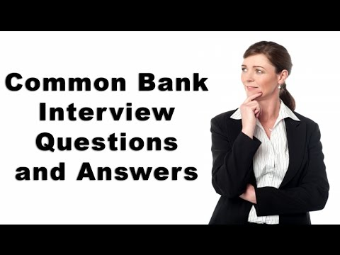Common Bank Interview Questions and Answers