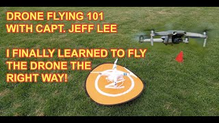 Drone Flying Lessons for my Mavic Spark and DJI Phantom 2