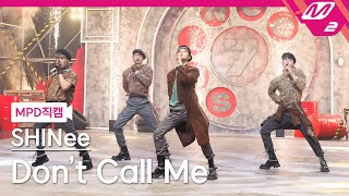 [MPD직캠] 샤이니 직캠 4K 'Don't Call Me' (SHINee FanCam) | @MCOUNTDOWN_2021.2.25