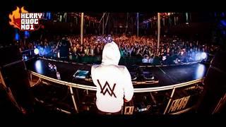 Nhạc EDM Cực Mạnh 2017 Mới Nhất Remix ▻ NONSTOP DJ ALAN WALKER REMIX 2017