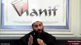 Muhammed Suresi (1-19 Ayetler) Tefsir - Muharrem Çakır