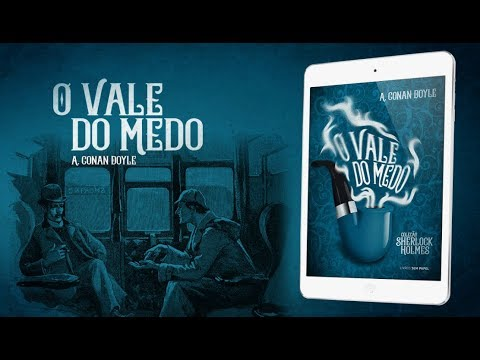 O Surpreendente e Cruel Livro da série Sherlock Holmes #OValedoMedo
