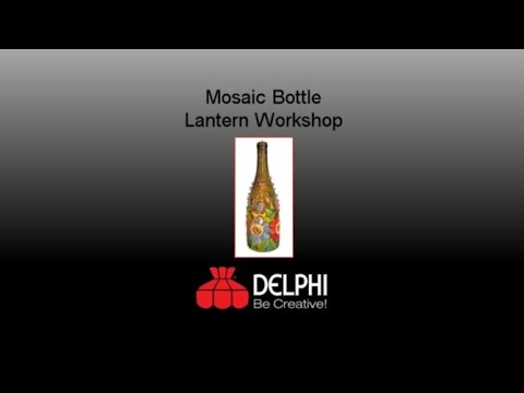 Mosaic Bottle Lantern Class Preview w/ Julie Haan