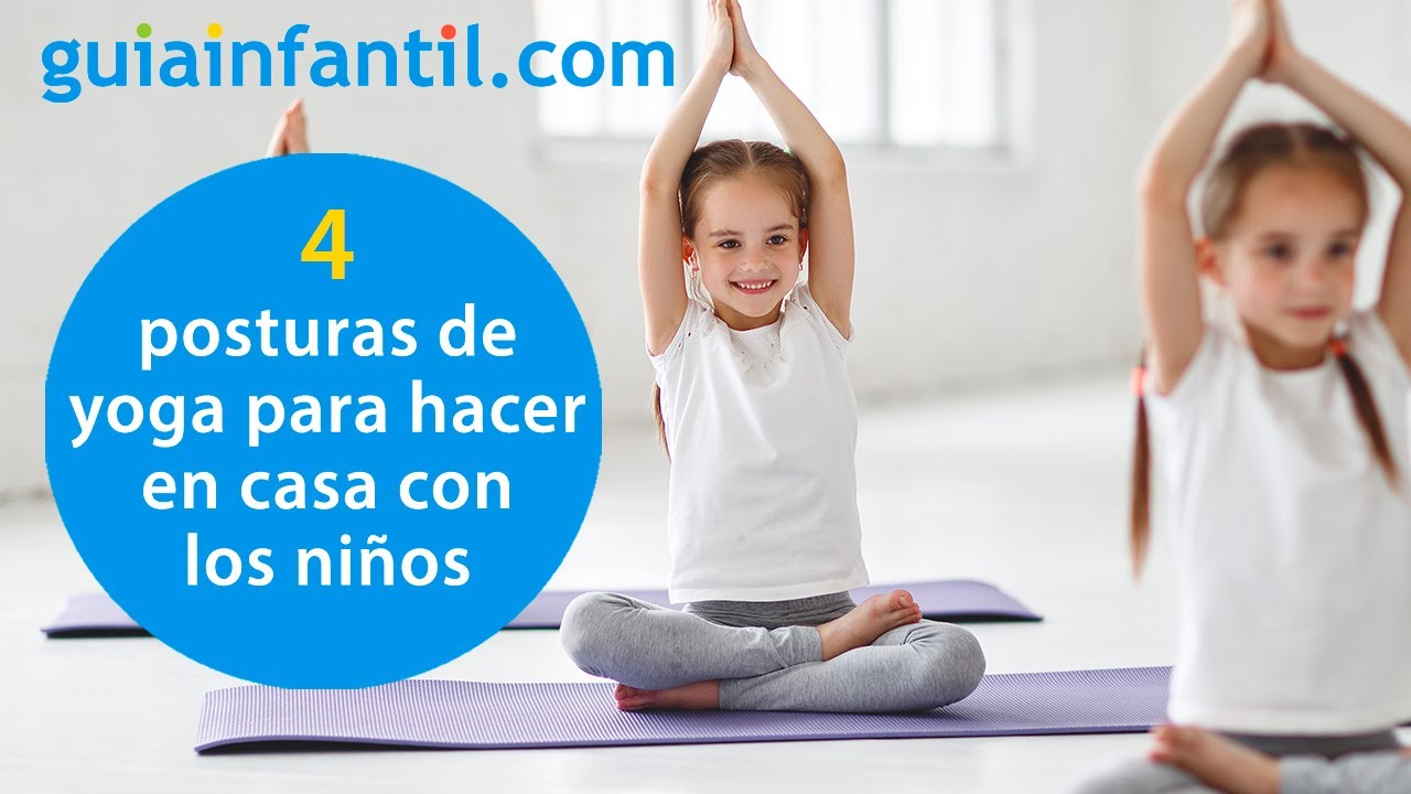 Yoga para hacer en casa con los niños | Posturas para trabajar el equilibrio y la flexibilidad