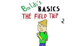 Baldi's Basics The Field Trip (part 2) w skrócie #16