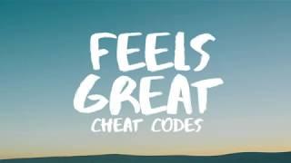 Cheat Codes   Feels Great (Lyrics  Lyric Video) Ft. Fetty Wap & CVBZ