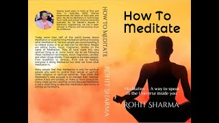 How to meditate : Er. Rohit Sharma