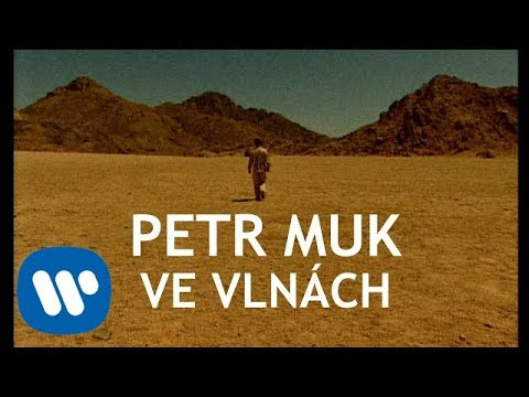 Petr Muk - Ve vlnách (Official video)