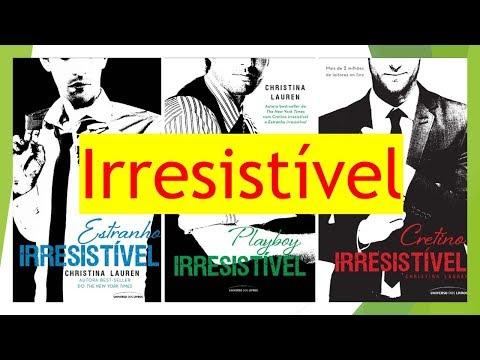 Série Irresistível (Livro 1 2 e 3)