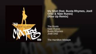 My Shot (feat. Busta Rhymes, Joell Ortiz & Nate Ruess) (Rise Up Remix)