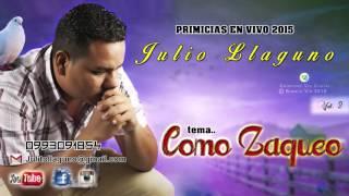 Como Zaqueo (cover) Julio llaguno