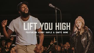 Lift You High