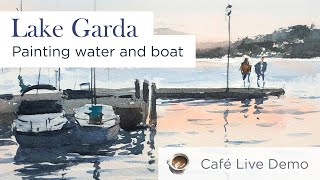 [Café  Live] 50 Minutes Watercolor Painting - Painting Simple Water Scene - Lake Garda -
