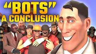 TF2: Bots - A Conclusion (Bots - A Documentary 3)