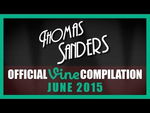 Thomas Sanders Vine Compilation   June 2015