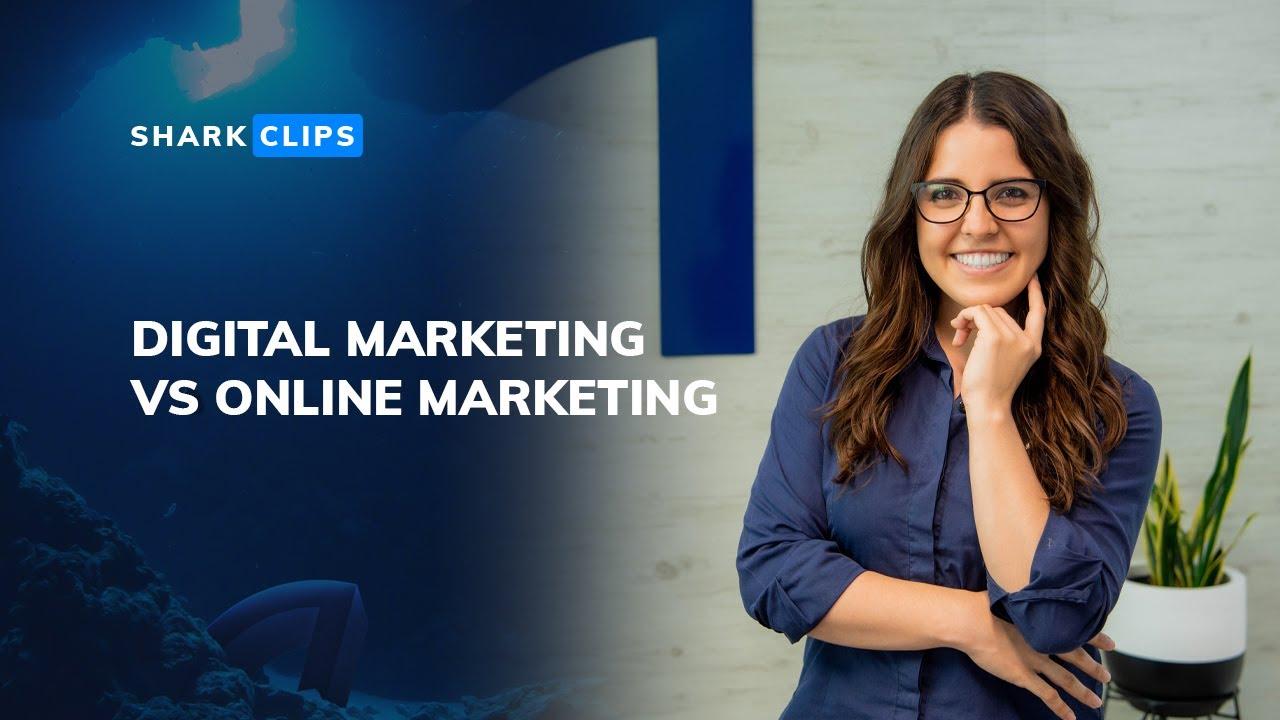 Online Marketing vs Digital Marketing