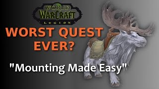 [Mounting Made Easy] WORST QUEST IN THE HISTORY OF WOW?