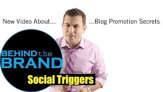 Social Triggers | BEHIND THE BRAND #50
