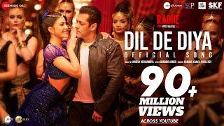 Dil De Diya - Radhe |Salman Khan, Jacqueline Fernandez |Himesh Reshammiya|Kamaal K,Payal D|Shabbir A - PAY