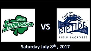 U18 Field Lacrosse , Fundy Riptide vs  Codiac Shamrock , July 8th 2017 , Hampton NB
