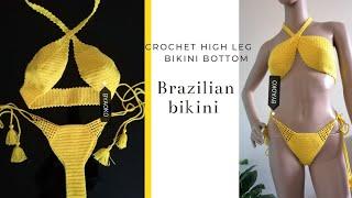 CROCHET HIGH LEG BIKINI BOTTOM | Crochet Brazilian Bikini Tutorial