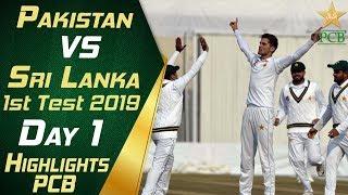 Pakistan vs Sri Lanka 2019 | Full Highlights Day 1 | 1st Test Match | PCB