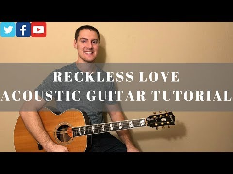 Reckless love acoustic version - cory asbury reckless love