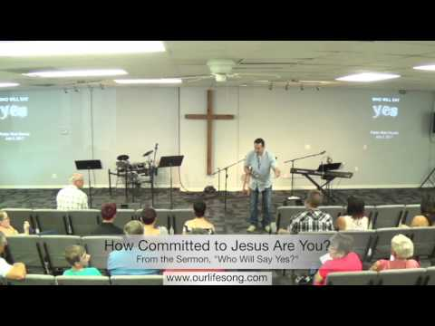 How Committed To Jesus Are You?