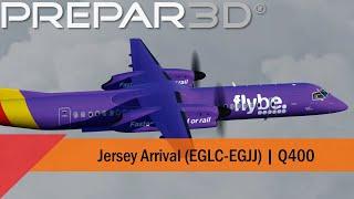 P3D V4.5   Flybe Q400   Arrival Into Jersey (EGLC EGJJ)