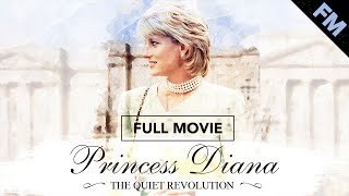 Princess Diana: The Quiet Revolution (FULL DOCUMENTARY)