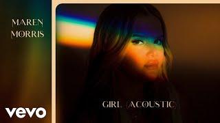 Maren Morris GIRL (Acoustic)