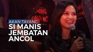 Film Si Manis Jembatan Ancol Siap Tayang di Bioskop